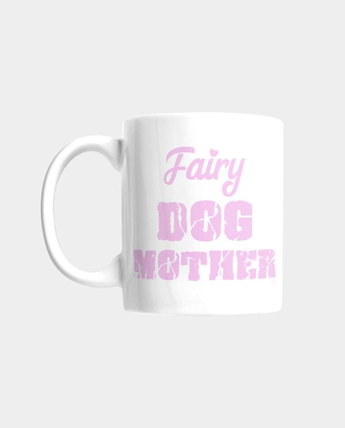 Fairy Dog Mother Mug